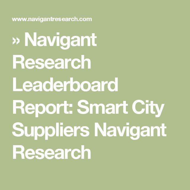 » Navigant Research Leaderboard Report: Smart City Suppliers  Navigant Research