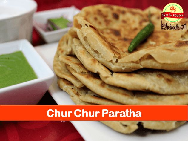 Chur chur stuffed paratha is very crispy, flaky, layered bread which is easy to make at home. This paratha is popular on the streets of Delhi (India) and restaurants.