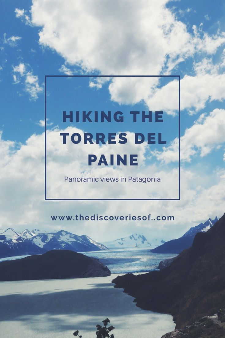 The Torres del Paine is one of South America's iconic hikes. Breathtaking sceneries abound on the four day W Trek in Chile's Patagonia.