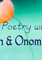 List Poems With Kids - Repetition and Onomatopoeia