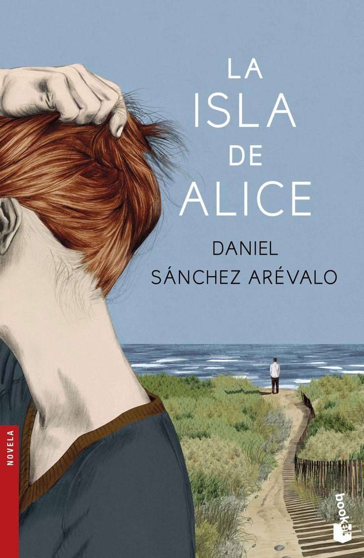 la isla de alice-daniel sanchez arevalo-9788408154273