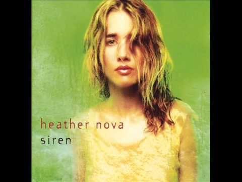 Every angsty love-ridden teen's anthem... HEATHER NOVA - Paper Cup