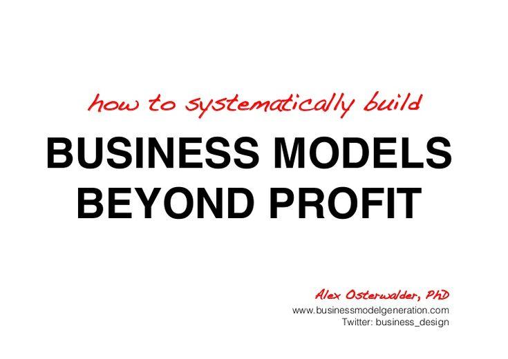business-models-beyond-profit-social-entrepreneurship-lecture-wise-etienne-eichenberger-iqbal-quadir-grameen-bank-grameen-phone by Alexander Osterwalder via Slideshare
