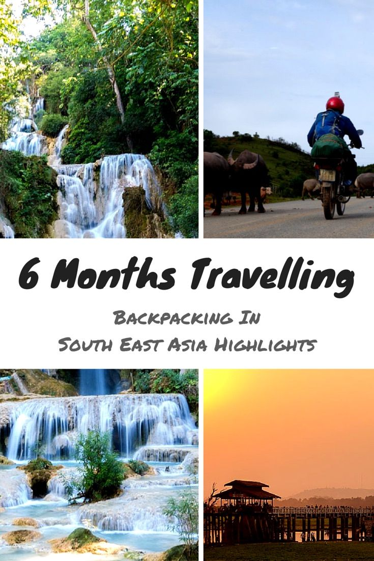 6 Months Travelling - Backpacking In South East Asia Highlights