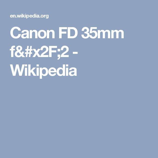 Canon FD 35mm f/2 - Wikipedia