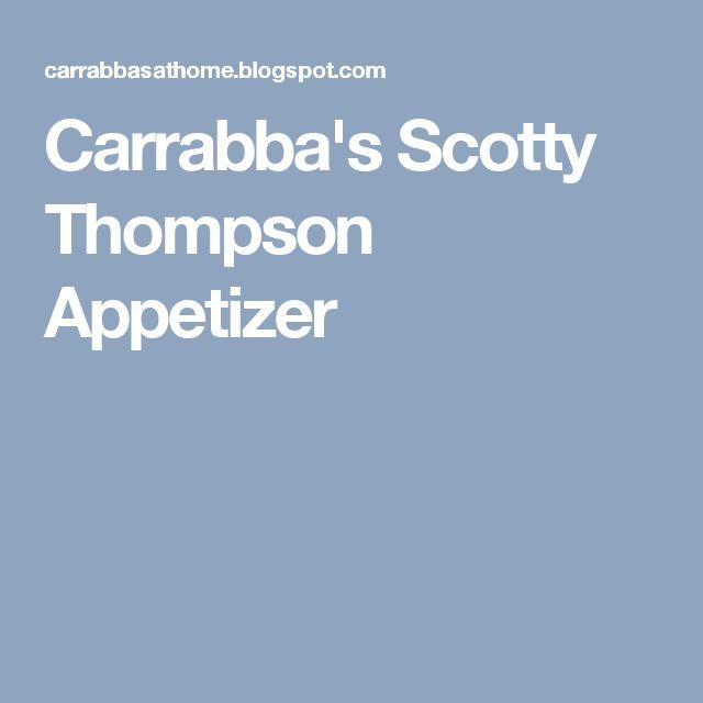 Carrabba's Scotty Thompson Appetizer