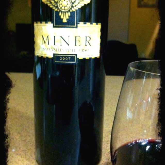 """Miner 2007 Napa Valley Petit Syrah!!  This wine is extremely heavy and is practically blue!! Should be drank last kids cause this one is nicknamed """"The Finisher""""!"""
