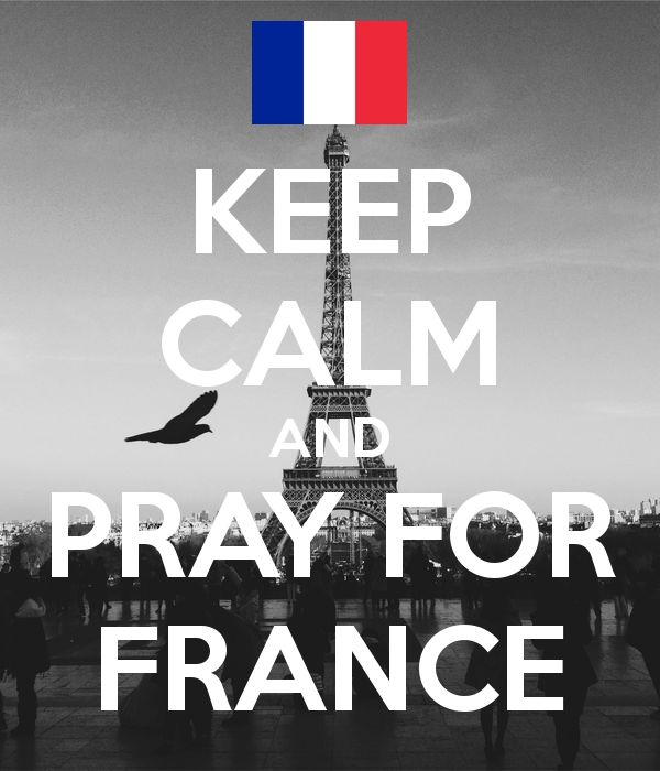 'KEEP CALM AND PRAY FOR FRANCE' Poster