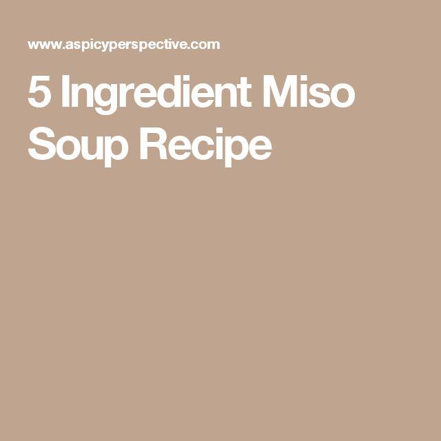 5 Ingredient Miso Soup Recipe