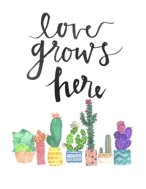 Love Grows Here cactus watercolor quote by artworkbyceleste #urbanjunglebloggers <3
