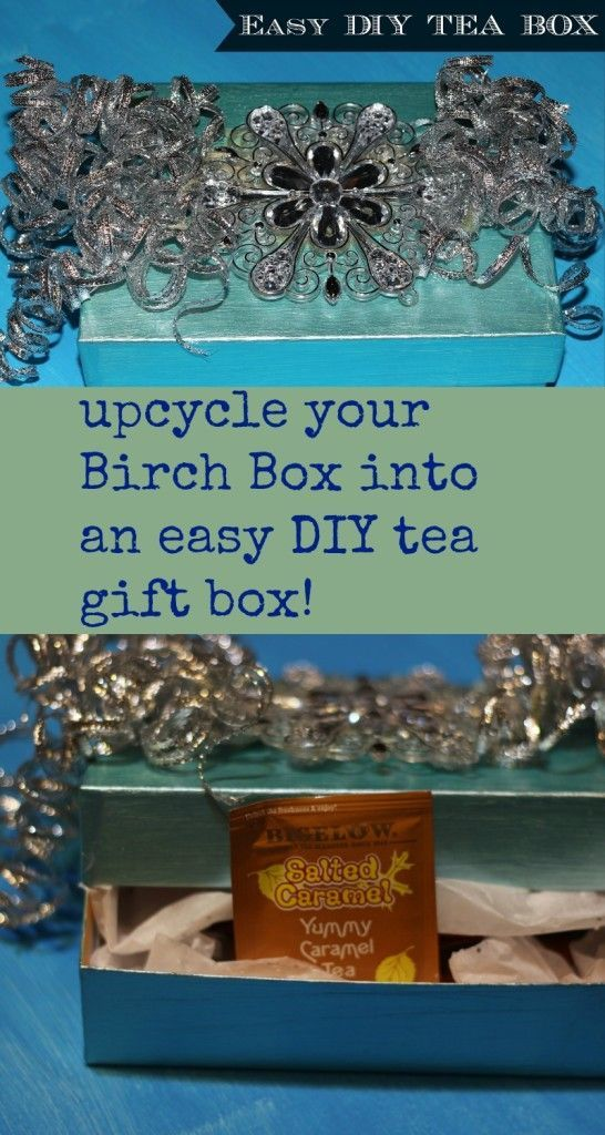 Upcycle your Birch Box and make this easy, DIY tea box that's perfect for a teacher gift, or any last-minute gift. Super easy!  #MeAndMyTea #ad http://pinterest.com/bigelowtea