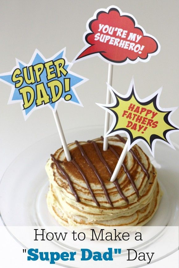 """FREE Party Printables!!!!  DIY - How to Turn Father's Day into """"Super Dad"""" Day! 
