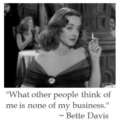 Bette Davis on Life | District of Calamity