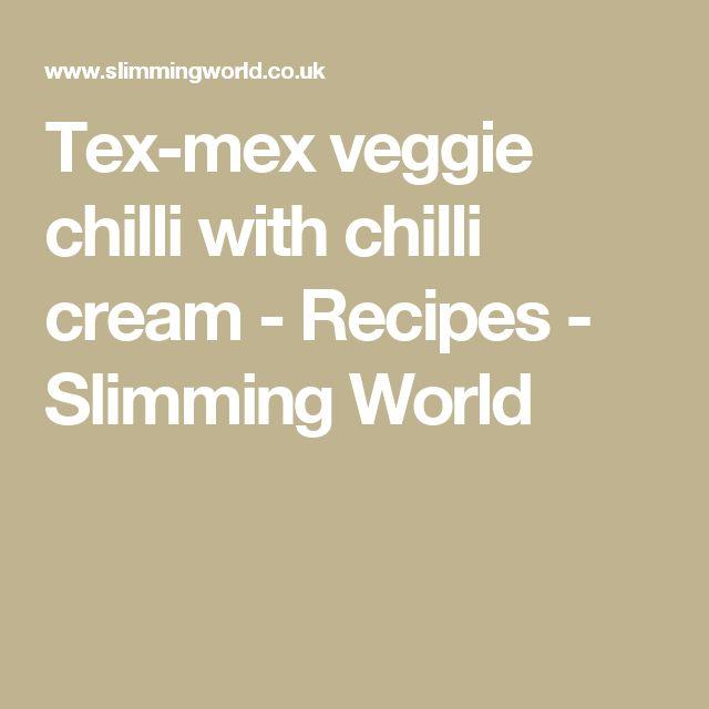Tex-mex veggie chilli with chilli cream - Recipes - Slimming World