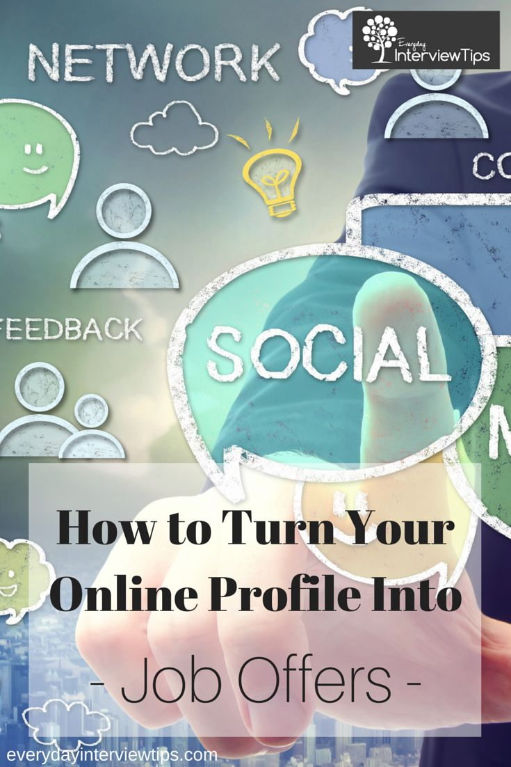 best images about interview tips interview preparation on turn your online profile into job offers everydayinterviewtips com