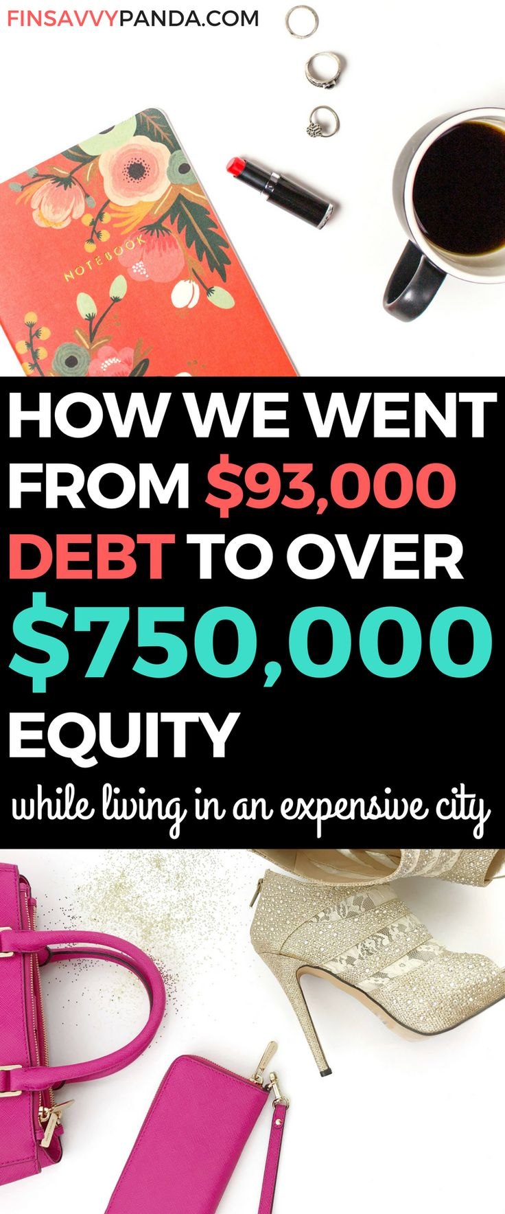 Are you struggling to get out of debt? To save money? To start investing? Your long-term goal is to start building equity, right? I know exactly how you feel! We started from $93,000 debt to having over $750,000 in equity today. Come and learn our tips and tricks on how we did it. To be honest, we're just regular people like you and we didn't expect these results via finsavvypanda.com! saving money tips | increasing income tips | personal finance tips | investing for beginners