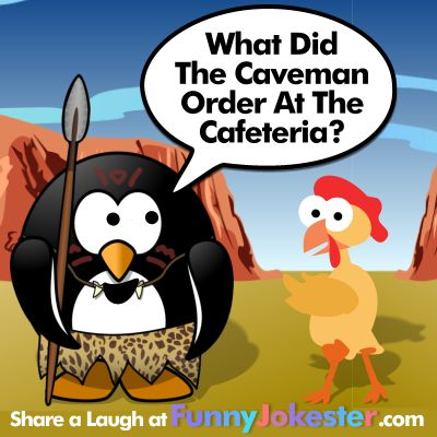 What Did The Caveman Order At The Cafeteria? New Funny Cartoon Jokes! http://www.FunnyJokester.com