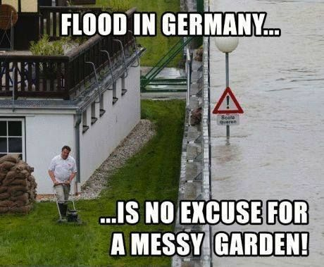 No excuse for a messy garden. #Humor #Funny #Germany
