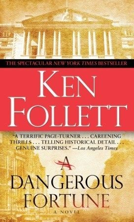 "READ BOOK ""A Dangerous Fortune by Ken Follett""  wiki download pdf story windows review eReader purchase"