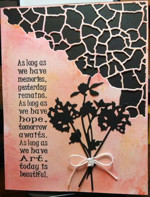 Mindy Cottingham:. Tim Holtz Wildflowers & Mixed Media dies, Stampers Anonymous saying