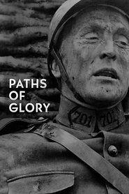 Paths of Glory_in HD 1080p | Watch Paths of Glory in HD | Watch Paths of Glory Online | Paths of Glory Full Movie Free Online Streaming | Paths of Glory Full Movie | Download Paths of Glory Full Movie