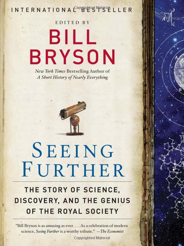 Seeing Further: The Story of Science and the Royal Society: Bill Bryson