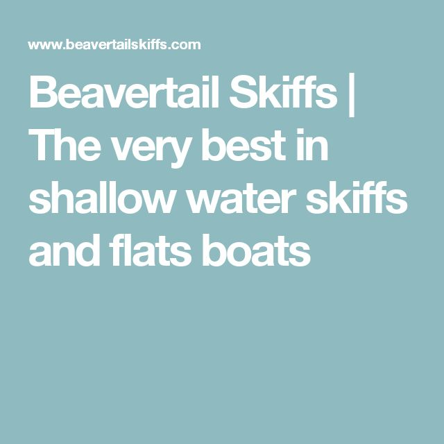 Beavertail Skiffs | The very best in shallow water skiffs and flats boats