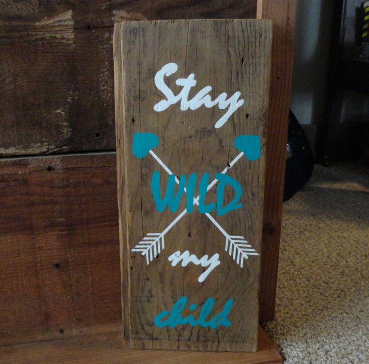 Stay Wild My Child w/ Arrow Reclaimed Shiplap Painted Wood Sign,Rustic Country Baby Nursery Sign Decor,Inspirational Sign, Baby Shower Gift by DeesCountryCharms on Etsy