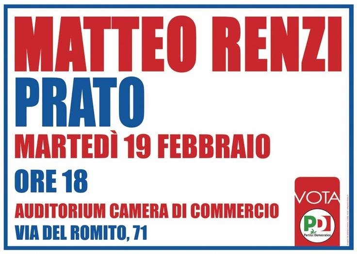 Il sindaco di Firenze Matteo Renzi sarà a Prato per sostenere la campagna elettorale dei candidati pratesi del Pd. L'appuntamento è alle ore 18 presso l'auditorium della nuova sede della Camera di Commercio.  (Entrata da Via Pelagatti, 17.)  PARTECIPA.  www.pdprato.it  0574.32141  partitodemocraticoprato@gmail.com  Comitato Elettorale:  Corso Mazzoni 32_ 59100 Prato  Partecipa e fai partecipare!  Il 24 e 25 febbraio 2013 vota e fai votare PD!  #ITALIAGIUSTA