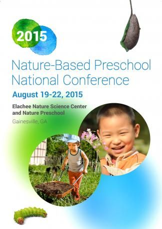 2015 Nature-Based Preschool National Conference | Natural Start