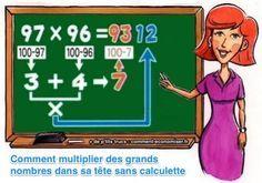 Comment Multiplier des Grands Nombres Dans Sa Tête SANS Calculette.