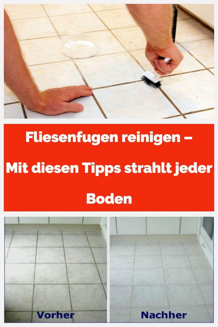 Fliesenfugen reinigen – Mit diesen Tipps strahlt jeder Boden