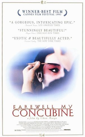Farewell My Concubine (Chen Kaige, 1993), one of the best 'Fifth Generation' films and a Palme D'Or winner, this sweeping epic spans half a century of a country and its people in upheaval. Find this at 791.43751 FAR
