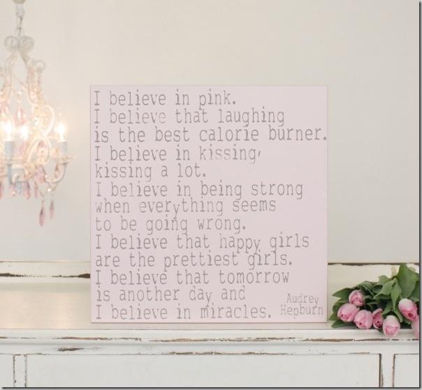 I believe...: Signs, Little Girls, 16X16, Audrey Hepburn Quotes, Pink, Favorite Quotes, I'M, Girls Rooms, Baby Girls Nurseries