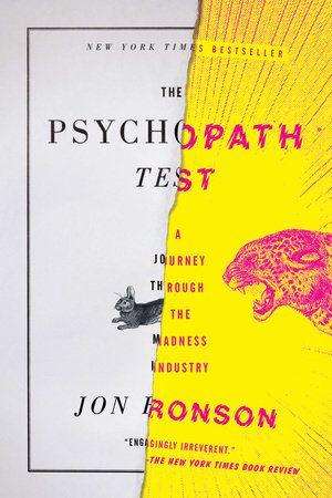 The Psychopath Test by Jon Ronson   PenguinRandomHouse.com  Amazing book I had to share from Penguin Random House