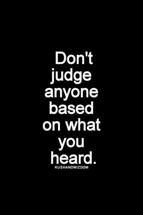 Quotes Don T Judge