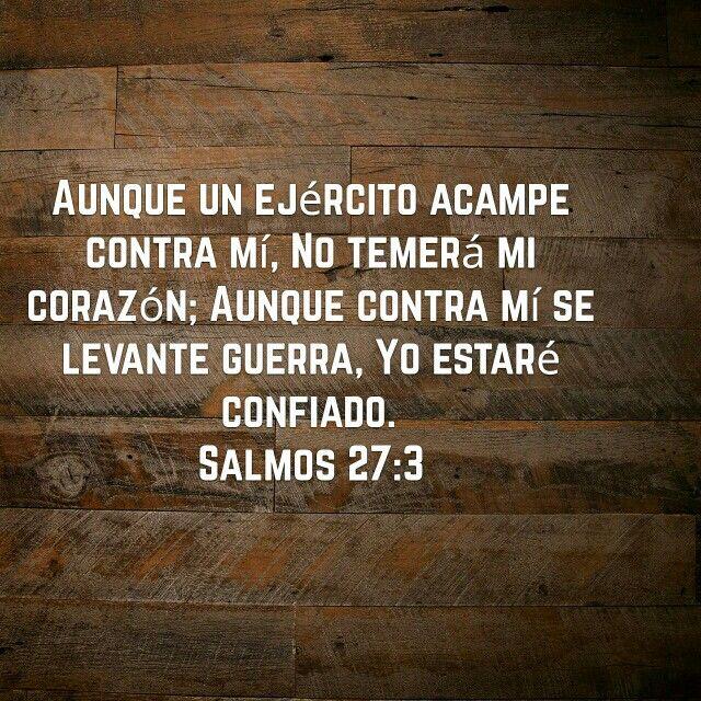 Salmo 27:3   Versículos de la Biblia   Pinterest