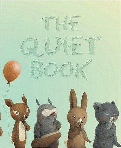 The Quiet Book, by Deborah Underwood