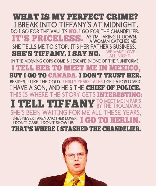 Perfect crime. : Laughing, Theoffic, Perfect Crime, Offices Quotes, Funny, The Offices, Dwight Schrute, Things, Dwight Perfect