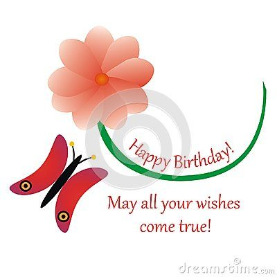 #Birthday #card with #flower, #butterfly and #message Happy Birthday! May all your wishes come true!