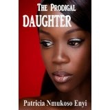 The Prodigal Daughter (Kindle Edition)By Patricia Enyi