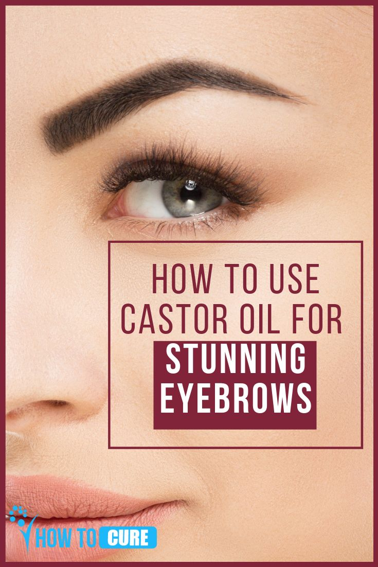 Stunning benefits of Castor Oil for Eyebrows | Beauty (DIY ...