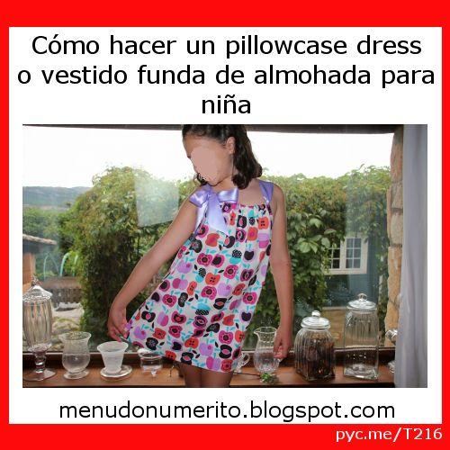 Cómo hacer un pillowcase dress o vestido funda de almohada para niña por Menudo numerito