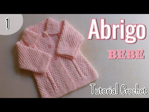 (194) Ajuar: Abrigo, Saquito para bebe a dos agujas, palitos (1/3) - YouTube