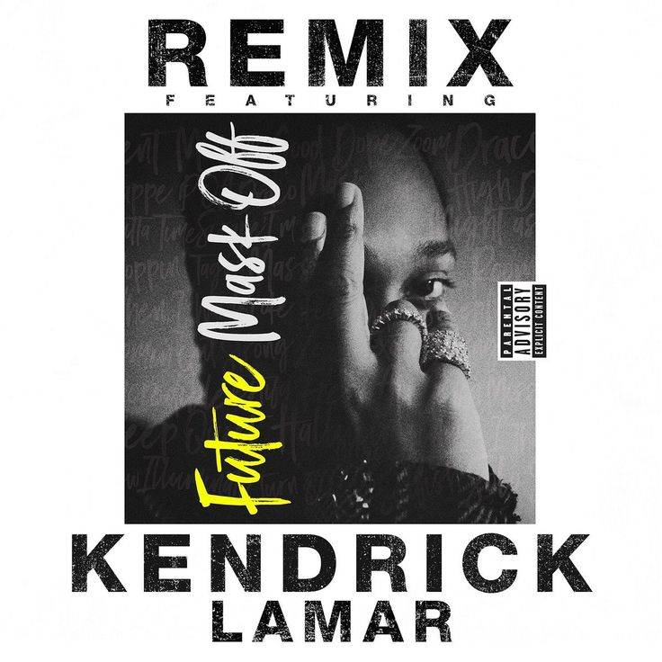 Future  Mask Off (Remix) Feat. Kendrick Lamar [New Song]  Future call on Kendrick Lamar for Mask Off remix. Between the #MaskOffChallenge and its recent gold plaque