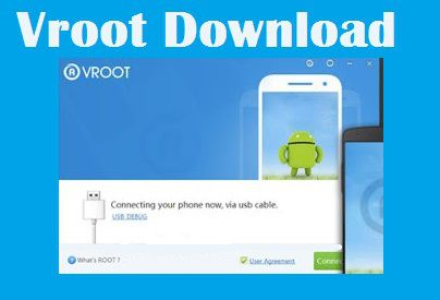 Vroot Download V1.7.9 – One Click Root Application