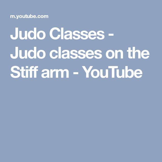 Judo Classes - Judo classes on the Stiff arm - YouTube