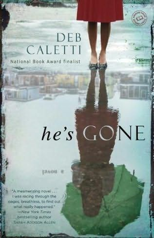 He's Gone http://bookjunkiereview.blogspot.com/2013/06/review-hes-gone-by-deb-caletti.html