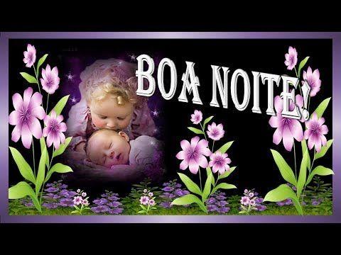 LINDA MENSAGEM DE BOA NOITE - A FORÇA DE DEUS - Boa Noite - Vídeo boa noite para WhatsApp - YouTube