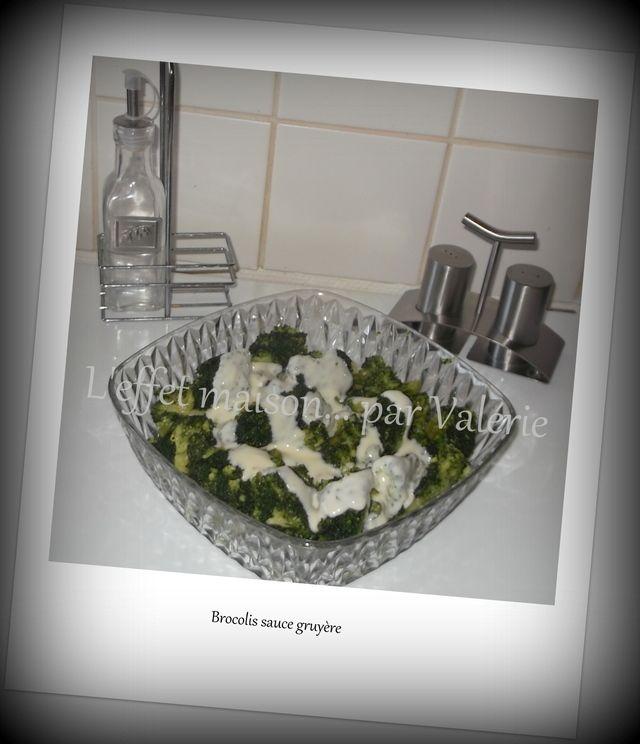 Blog de leffetmaison :L'EFFET  MAISON... par Valérie, Brocolis sauce gruyère